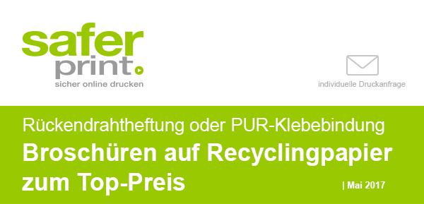 Newsletter Mai 2017 / Rückendrahtheftung oder PUR-Klebebindung Broschüren auf Recyclingpapier zum Top-Preis