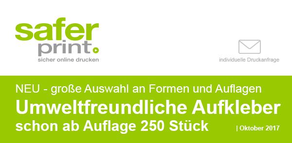 Newsletter Oktober 2017-2 / NEU - grosse Auswahl an Formen und Auflagen  Umweltfreundliche Aufkleber - schon ab Auflage 250 Stueck