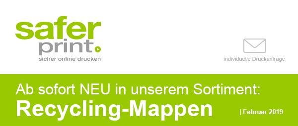 Newsletter Februar 2019 / Ab sofort NEU in unserem Sortiment: Recycling-Mappen