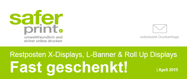 Newsletter April 2019 / Restposten X-Displays, L-Banner + Roll Up Displays